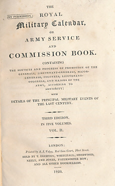 EDITOR - The Royal Military Calendar, or Army Service and Commission Book. Volume II of 5