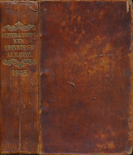 EDITOR - Oliver & Boyd's New Edinburgh Almanac and National Repository for the Year 1845
