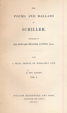 SCHILLER; LYTTON, EDWARD BULWER [TR.] - The Poems and Ballads of Schiller. 2 Volume Set