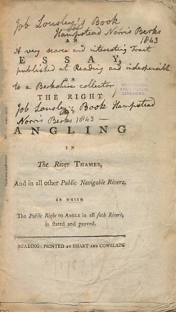 [ALLNUTT, ZACHARY] - An Essay on the Right of Angling in the River Thames, and in All Other Public Navigable Rivers. In Which the Public Right to Angle in All Such Rivers, Is Stated and Proved