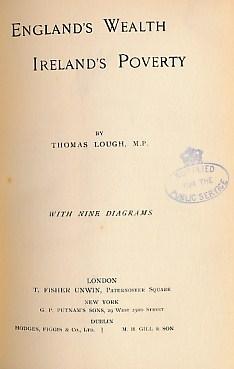LOUGH, THOMAS - England's Wealth Ireland's Poverty