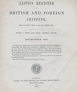 LLOYD'S - Lloyd's Register of British and Foreign Shipping from 1st July, 1880, to the 30th June, 1881