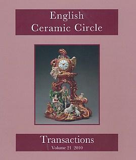 EDITOR - English Ceramic Circle. Transactions. Volume 21. 2010