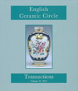EDITOR - English Ceramic Circle. Transactions. Volume 22. 2011