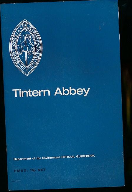 CRASTER, O E - Tintern Abbey, Monmouthshire. Official Guidebook
