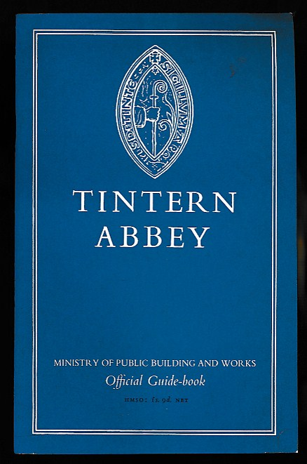 CRASTER, O E - Tintern Abbey, Monmouthshire. Official Guide-Book