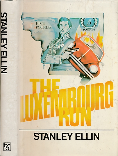 ELLIN, STANLEY - The Luxembourg Run