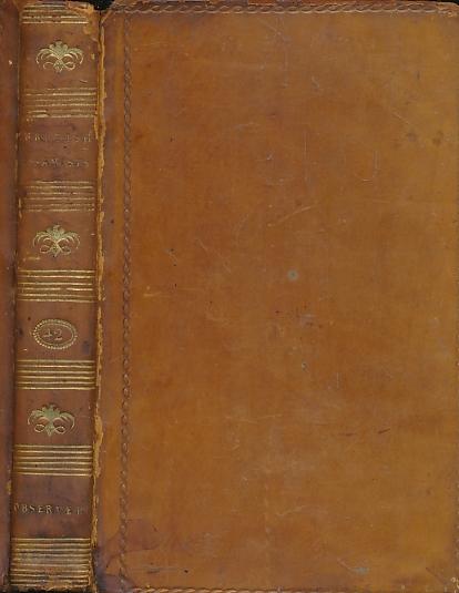 CUMBERLAND, RICHARD; &C; BERGUER, LIONEL THOMAS [ED.] - The Observer [the British Essayists Volume XLII]. Issues 44 - 83. 1786