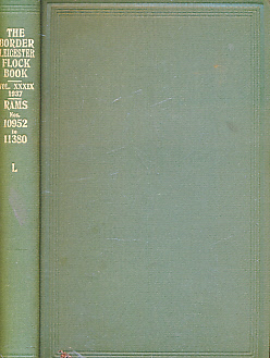 EDITOR - The Flock Book of Border Leicester Sheep. Vol XXXIX [39]. 1937