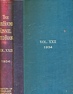 EDITOR - The Foxhound Kennel Stud Book. Volume the Twenty-Second [XXII]. 1934. Comprising Entries from One Hundred and Seventy-Three Packs of Foxhounds