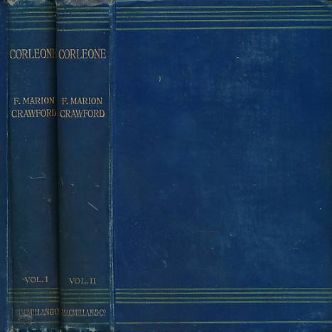 CRAWFORD, FRANCIS MARION - Corleone: A Tale of Sicily. 2 Volume Set