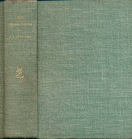 CRAWFORD, FRANCIS MARION - The Three Fates. Two Volumes Bound in One