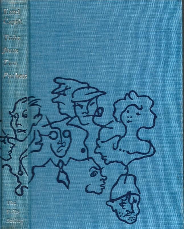 ČAPEK, KAREL; SVOLINSKY, KAREL [ILLUS.] (SELVER, PAUL [TRANSL.]) - Tales from Two Pockets