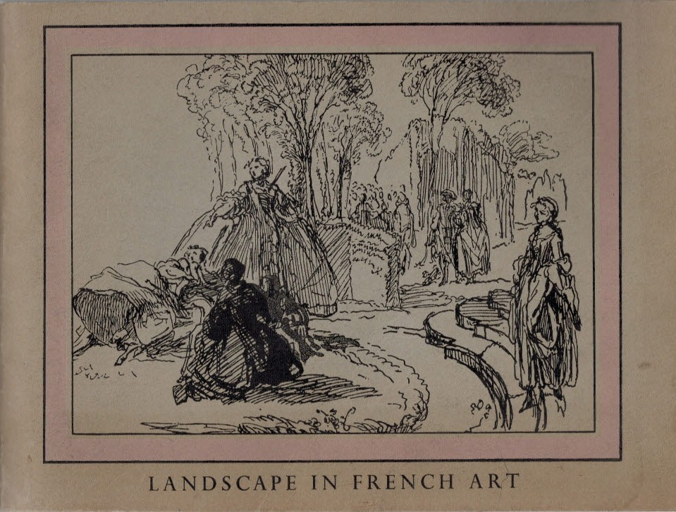 ROYAL ACADEMY - An Exhibition of Landscape in French Art 1550 - 1900. A Book of Illustrations