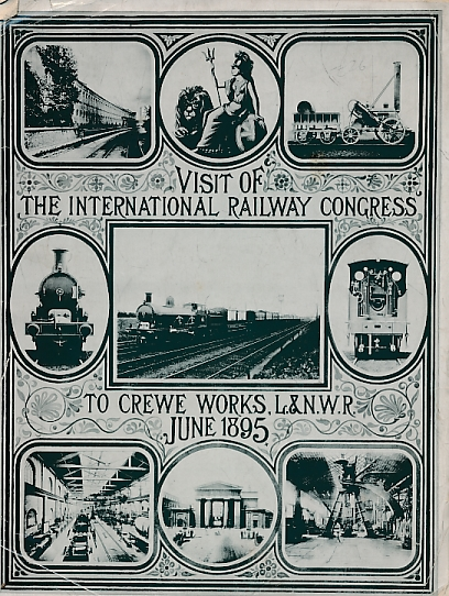 L & N W R - Visit of the Railway Congress to Crew Works, L & Nwr. June 1895