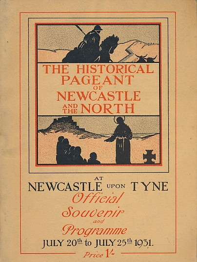 NEWCASTLE - The Historical Pageant of Newcastle and the North