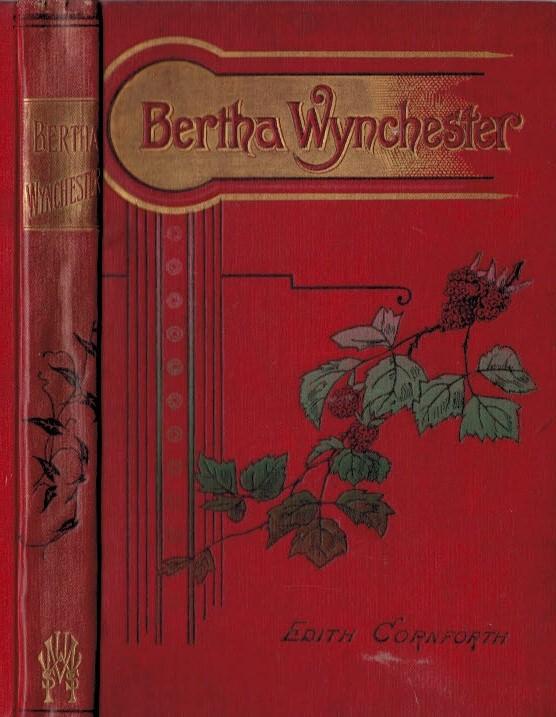 CORNFORTH, EDITH - Bertha Wynchester