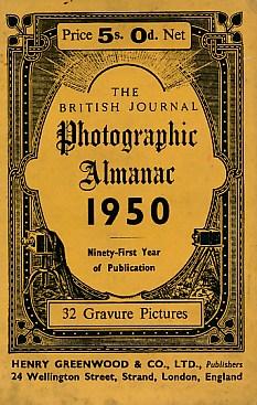 DALLADAY, ARTHUR J [ED.] - The British Journal Photographic Almanac 1950