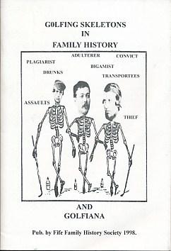 EDITOR - Golfing Skeletons in Family History and Golfiana