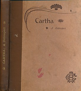 CUNNINGHAM, JOHN; WYLIE, JOHN - Cartha 1889-1905. A Retrospect. Being a Short History of the Club from Its Inception
