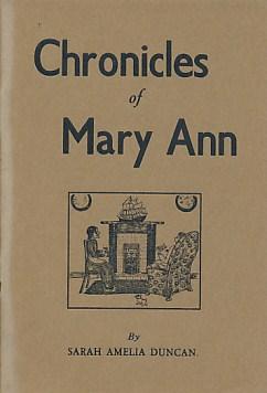 DUNCAN, SARAH AMELIA ;[RODGER, JEAN C] - Chronicles of Mary Ann