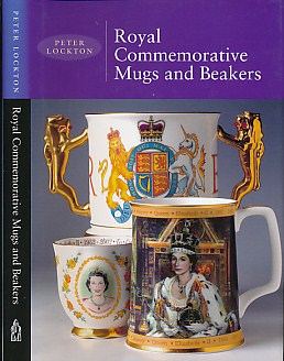 LOCKTON, PETER - Royal Commemorative Mugs and Beakers