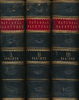 EDITOR - The National Gazetteer: A Topographical Dictionary of the British Islands. Compiled from the Latest and Best Sources, and Illustrated with a Complete County Atlas and Numerous Maps. 3 Volume Set