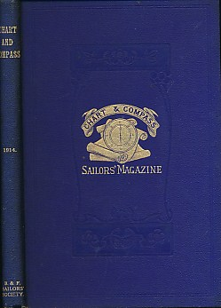 EDITOR - The Chart & Compass. Official Organ of the British & Foreign Sailors' Society. Vol. XXXVI. Vol. VI. New Series. 1914