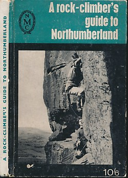 EDITOR - A Rock-Climber's Guide to Northumberland