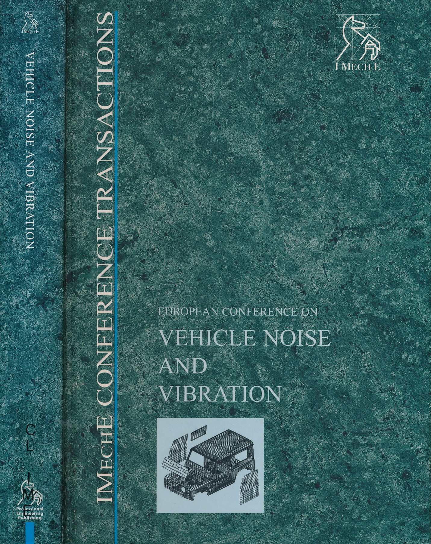 EDITOR - European Conference on Vehicle Noise and Vibration 12-13 May 1988. [Imeche Conference Transactions]