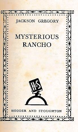 GREGORY, JACKSON - Mysterious Rancho