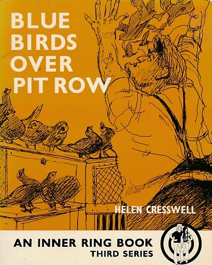 CRESSWELL, HELEN; KENNEDY, RICHARD [ILLUS.] - Blue Birds over Pit Row