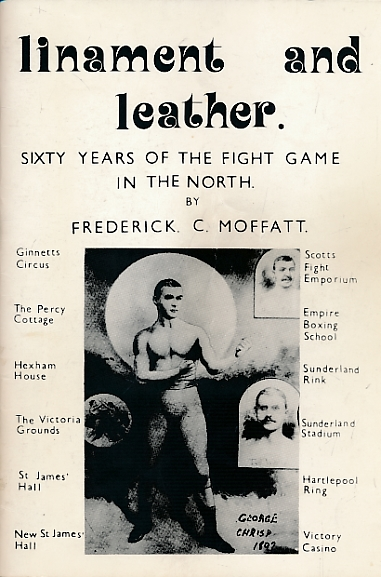 Linament and Leather 60 years of the Fight Game in The North