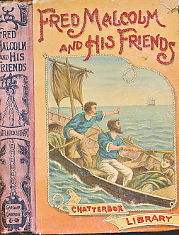 GROOME, W H C [ILLUS.] - Fred Malcolm and His Friends