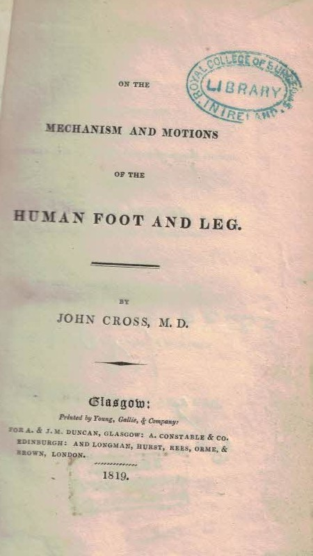 CROSS, JOHN - On the Mechanism and Motions of the Human Foot and Leg