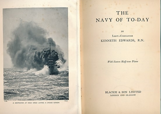 EDWARDS, KENNETH - The Navy of to-Day