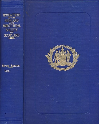 LEMMON, R.M. [ED.] - Transactions of the Royal Highland and Agricultural Society of Scotland. Fifth Series. Volume LXII. 1950