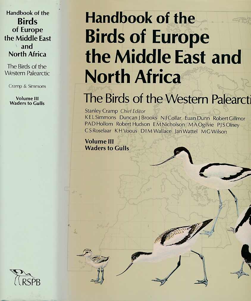 CRAMP, STANLEY [ED.] - Waders to Gulls. Handbook of the Birds of Europe, the Middle East and North Africa, Volume III