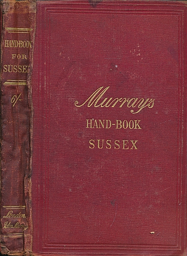 MURRAY - Sussex. A Handbook for Travellers in Sussex