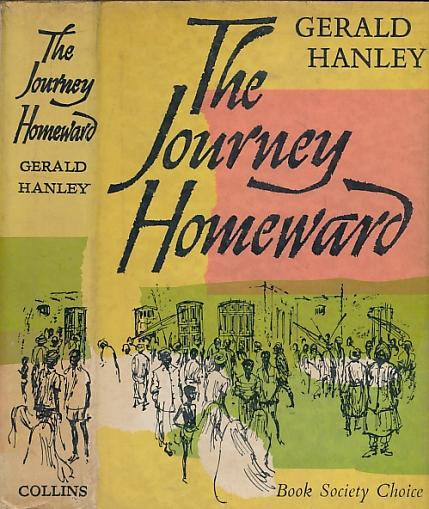 HANLEY, GERALD - The Journey Homeward