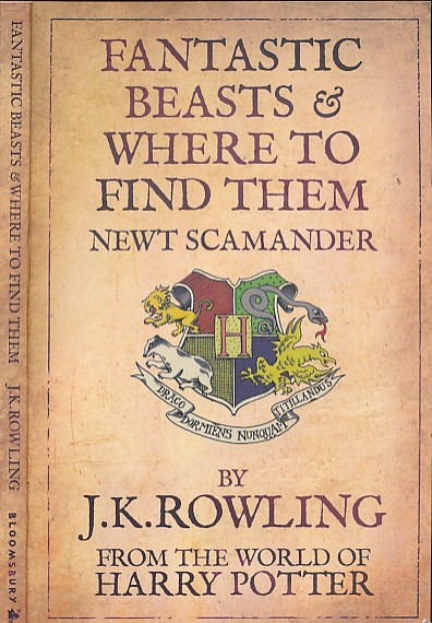 ROWLING, J K - Fantastic Beasts and Where to Find Them