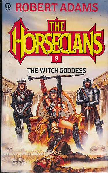 ADAMS, ROBERT - The Witch Goddess. The Horseclans 9