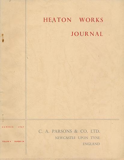 MURTON, H A [ED.] - Heaton Works Journal. Summer 1947. Volume 4 No. 24
