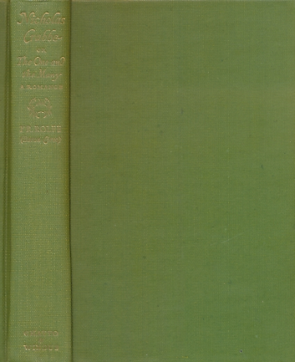 CORVO, BARON FREDERICK ROLFE; WOOLF, CECIL [ED.] - Nicholas Crabbe or the One and the Many. A Romance. Limited Edition