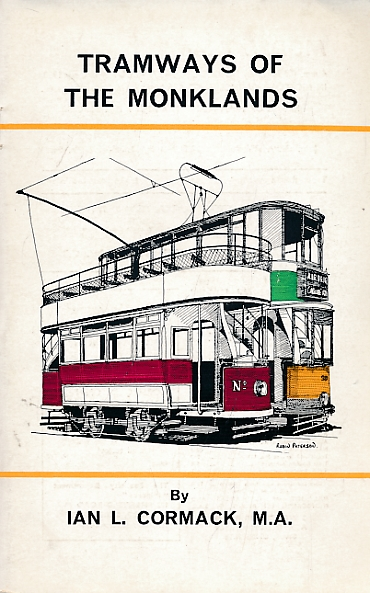 CORMACK, IAN L - Tramways of the Monklands