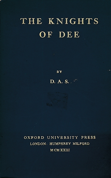 D A S - The Knights of Dee. Signed Copy