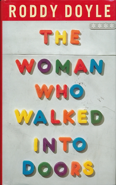 "the woman who walked into doors Free essay: analysis of the woman who walked into doors by roddy doyle ""the woman who walked into doors"" is a novel written by roddy doyle, set in ireland in."