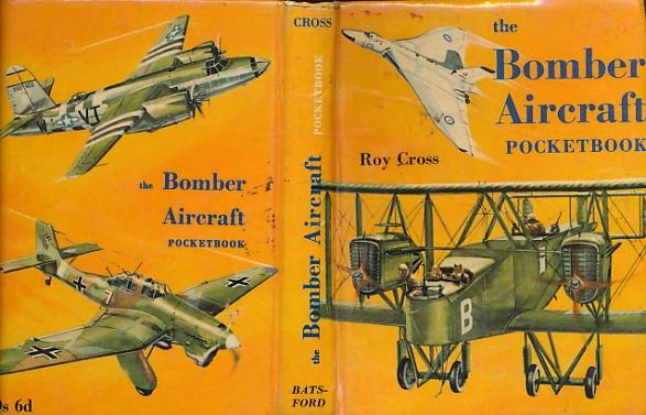 CROSS, ROY - The Bomber Aircraft Pocket Book