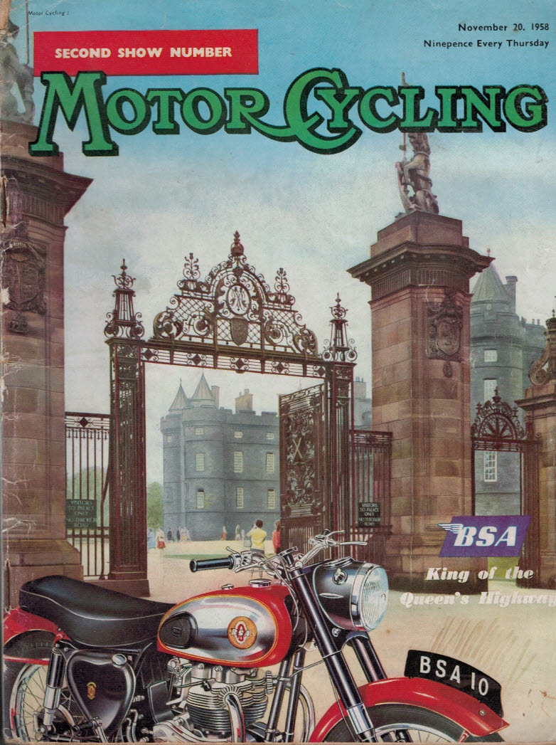 MOTOR CYCLING - Motor Cycling [Magazine]. Second Show Number. November 20th 1958