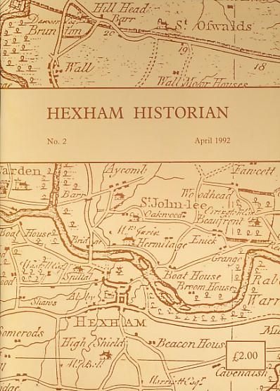 CORFE, TOM [ED.] - Hexham Historian No. 2. April 1992